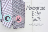 Monogram Baby Quilt tutorial