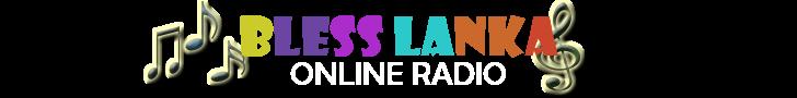 BLESS LANKA ONLINE RADIO