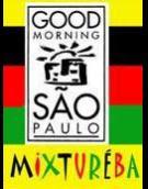 Com fundo colorido - amarelo vibrante e listras horizontais em preto, vermelho e verde - a imagem lembra uma bandeira. Ao centro, o desenho em preto e branco de dois prédios com um sol nascente atrás, e o nome da peça: Good Morning São Paulo. Abaixo, lê-se Mixtureba, com letras da mesma cor das listras, sobre o fundo amarelo.