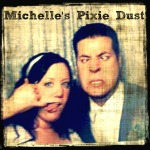 Michelle's Pixie Dust
