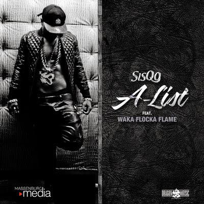 Sisqó - A-List (feat. Waka Flocka Flame) - Single Cover
