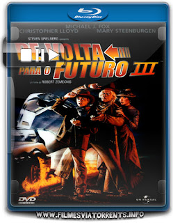 De Volta Para O Futuro 3 Torrent - BluRay Rip 720p e 1080p Dual Áudio