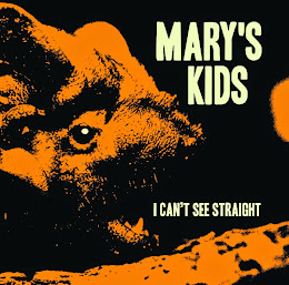"7"" MARY'S KIDS: I Can't See Straight"