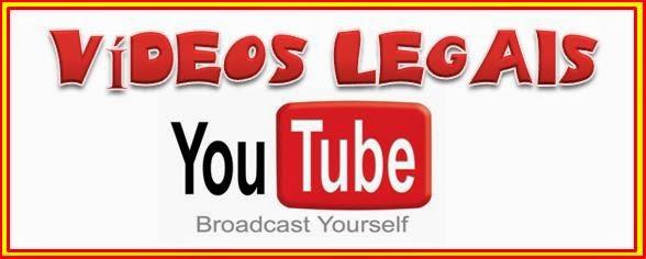 """""""VIDEOS LEGAIS"""""""
