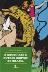 O Urubu-Rei e outros contos brasileiros