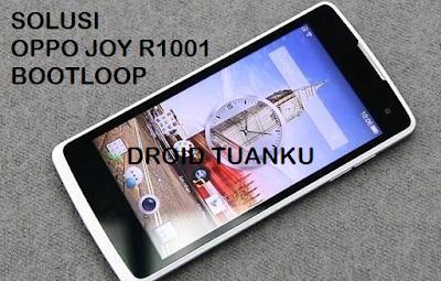Cara Mengatasi OPPO JOY R1001 Bootloop di Android