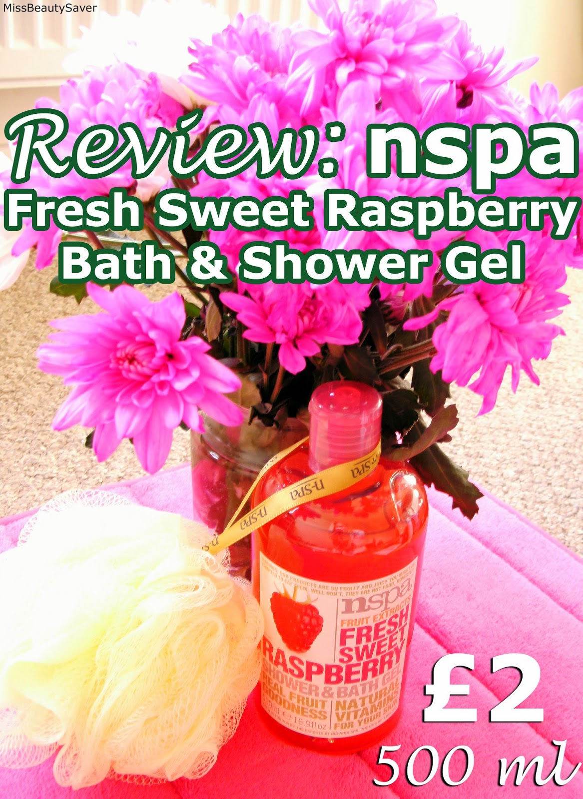 Review: Nspa Fruit Extracts Shower and Bath Gel in Fresh Sweet Raspberry