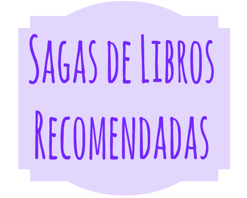 Sagas de Libros Recomendadas