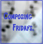 Composing Friday