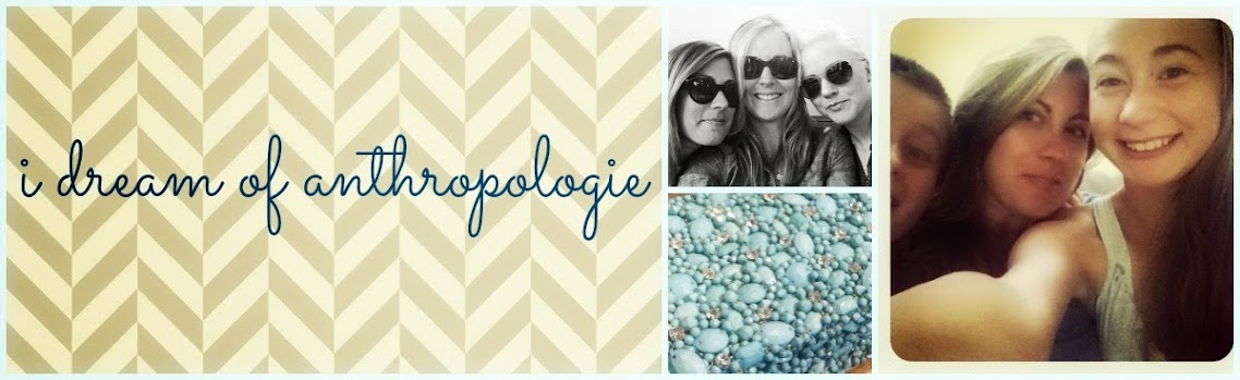 I Dream Of Anthropologie