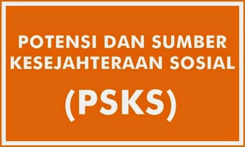 Potensi dan Sumber Kesejahteraan Sosial (PSKS)