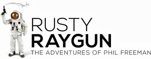 RUSTY RAYGUN