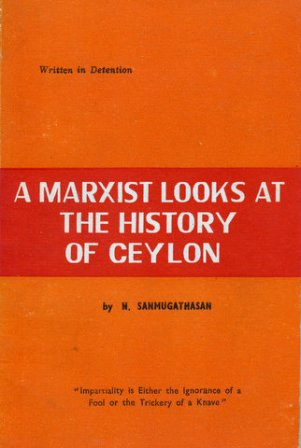 A Marxist Looks at the History of Ceylon