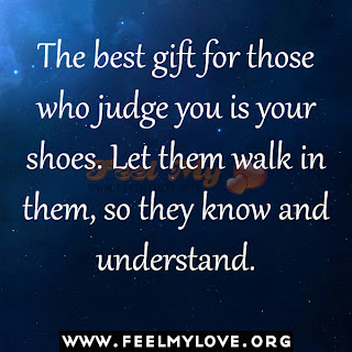 The best gift for those who judge you