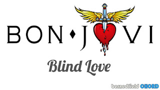 Bon Jovi - Blind Love Chords and Lyrics