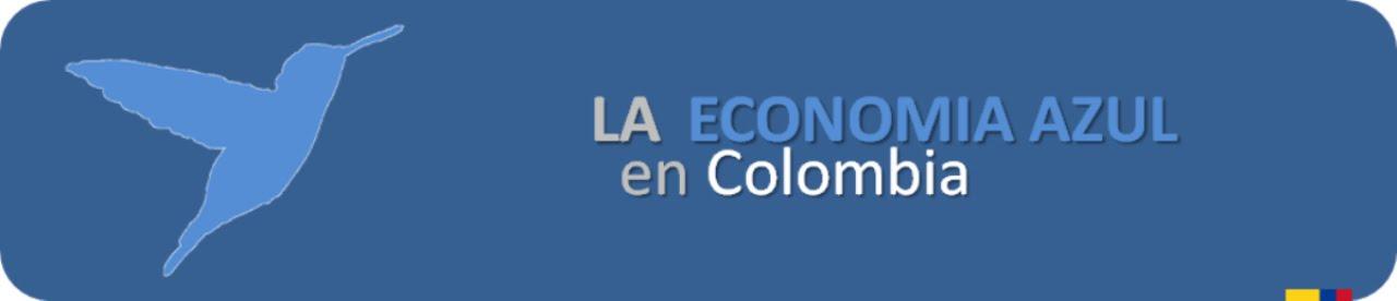 LA ECONOMIA AZUL EN COLOMBIA