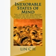 "The finalised version of ""Inexorable States of Mind"" is available at amazon.com"