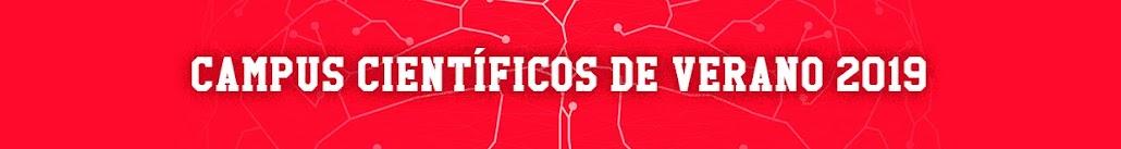 CAMPUS CIENTÍFICOS DE VERANO 2018