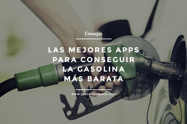 apps para encontrar la gasolina mas barata