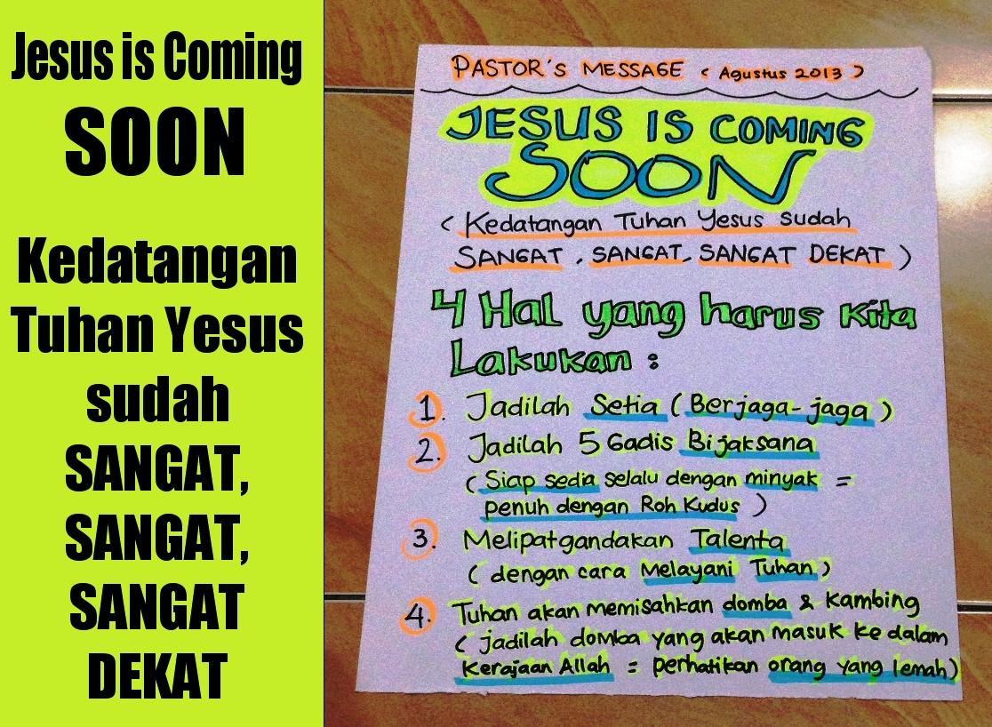 Jesus is Coming Soon (Tuhan Yesus Segera Datang Kembali)