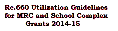 Rc.660 Utilization Guidelines for MRC and School Complex Grants 2014-15