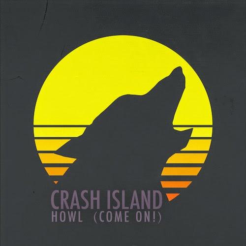 Crash Island new single Howl (come on)