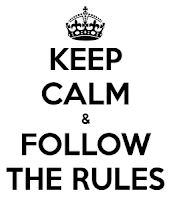 Keep Calm and Follow the Rules image