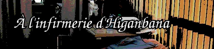 À l'infirmerie d'Higanbana