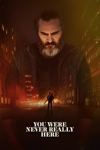Watch You Were Never Really Here Online Free in HD