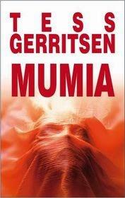 "Tess Gerritsen - ""Mumia"""