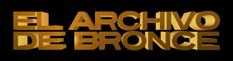 El Archivo de Bronce