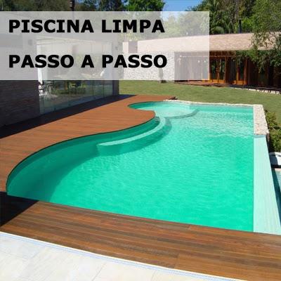 Como limpar a piscina passo a passo - Piscina passo corese ...