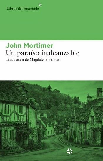 Un paraíso inalcanzable John Mortimer