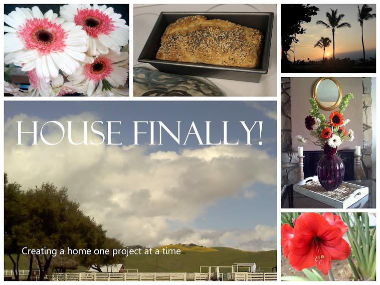 House Finally!