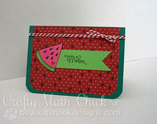 Thanks a Melon | Watermelon card by Crafty Math-Chick | Stamps by Newton's Nook Designs