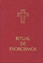 RITUAL-DE-LOS-EXORCISMOS-Congregación-para-el-Culto-Divino-y-la-disciplina-de-los-Sacramentos