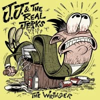JJ and the Real Jerks: The Wringer/Shootin From the Hip 7 single
