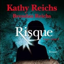 Viral, tome 4 : Risque de Kathy Reichs & Brendan Reichs
