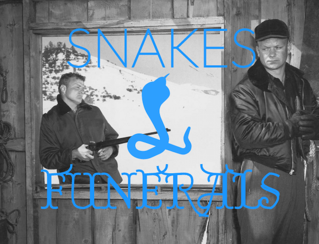 Snakes & Funerals