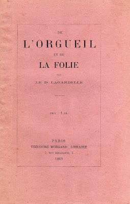 De l'orgueil et de la folie par le Docteur Lagardelle dans Bibliophilie, imprimés anciens, incunables folie