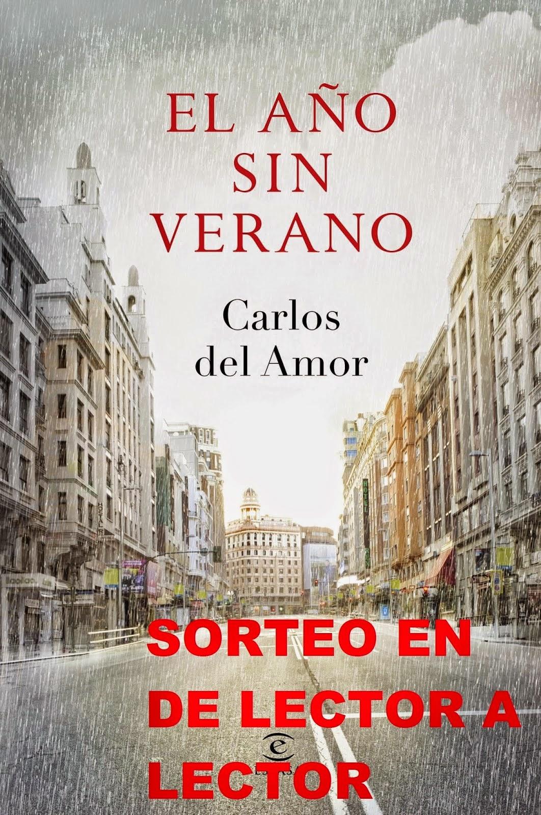 http://leyendoyleyendo.blogspot.com.es/2015/03/sorteo-el-ano-sin-verano-carlos-del-amor.html