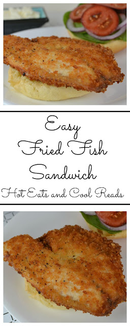 Need an easy dinner? This recipe is for you! Crispy, golden fried fish fillets on a bun with your favorite toppings! So good! Easy Fried Fish Sandwich Recipe from Hot Eats and Cool Reads