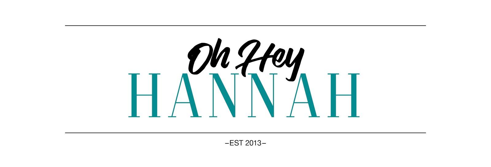 Oh Hey Hannah