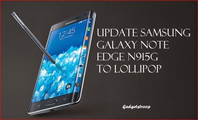 Update-Samsung-Galaxy-Note-Edge-N915G-To-Lollipop