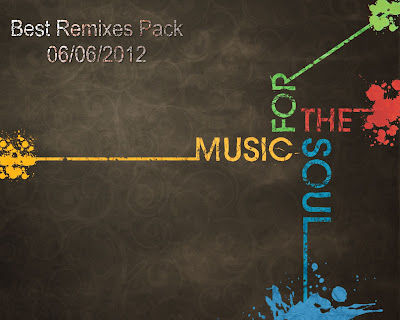 Best Remixes Pack [06/06/2012]