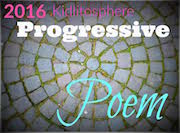 2016 Kidlitosphere Progressive Poem Team Writer