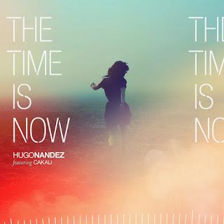 Hugo Nandez - The Time Is Now (ft. Cakau)
