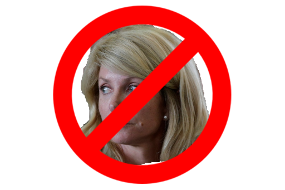 Just say NO to Wendy Davis!!