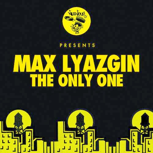 Max Lyazgin – The Only One
