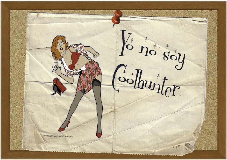 Yo no soy Coolhunter